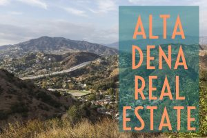 Altadena Real Estate Agent Altadena Realtor Best Real Estate Agent in Altadena Best Realtor in Altadena Luxury Real Estate Celebrity Real Estate TalkToPaul Paul Argueta