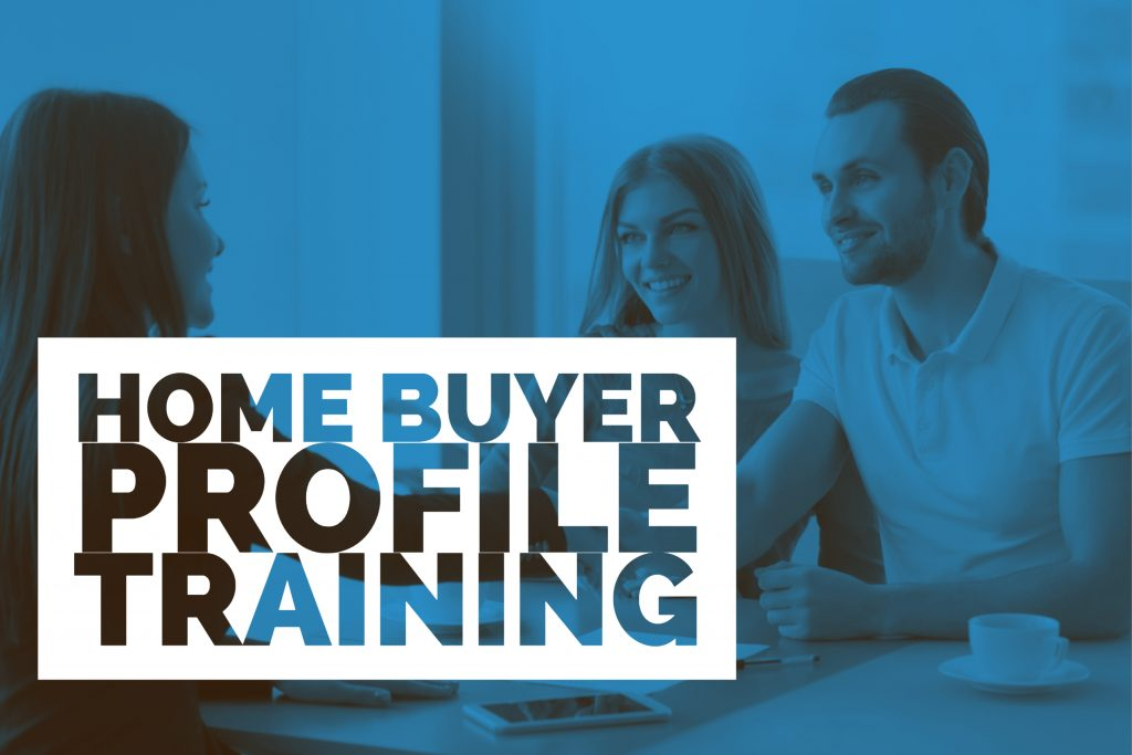 Home Buyer Profile Training