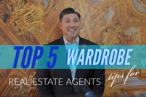 Top 5 Wardrobe Tips For Real Estate Agents (Featured Image)