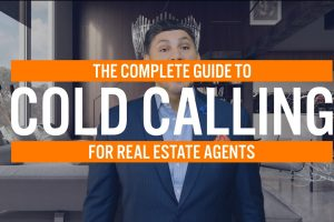 The Complete Guide to Cold Calling Real Estate Agent Training Real Estate Agent Coaching How to be a succesful real estate agent TalkToPaul