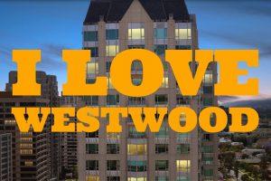 I Love Westwood Best Westwood Real Estate Agent 90024 Best Westwood Realtor Wilshire Corridor Real Estate Agent WIlshire Corridor Realtor