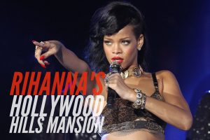Rihanna Hollywood Hills Mansion 3D Virtual Tour Best Real Estate Agent in Los Angeles Best Realtor in Los Angeles Celebrity Real Estate Agent TalkToPaul