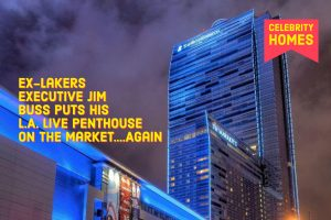 Ex-Lakers Executive Jim Buss Puts His L.A. Live Penthouse On The Market....Again