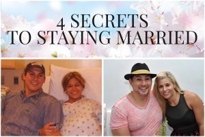 4 Secrets on How To Stay Married