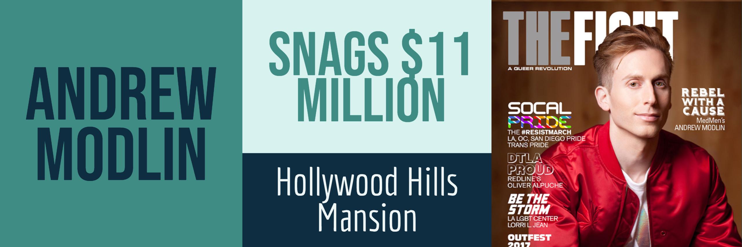 Andrew Modlin Snags $11 Million Hollywood Hills Mansion