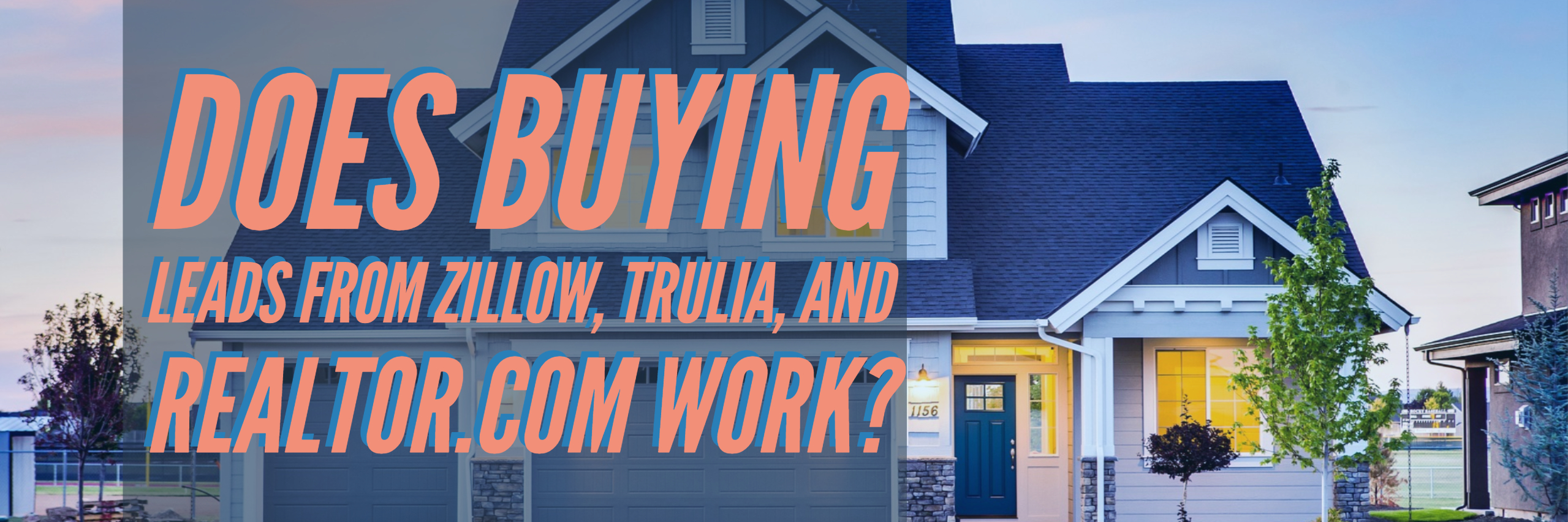 How Zillow Premier Agent Works ― Are Zillow Leads Worth Paying For_ (2)