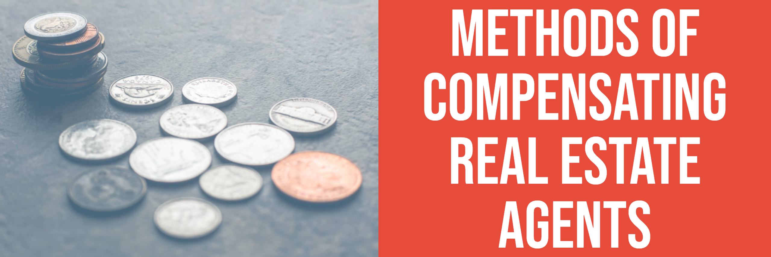 Methods of Compensating Real Estate Agents