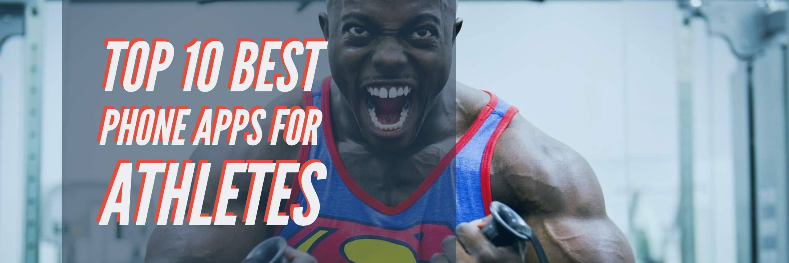 Top 10 Best Phone Apps for Athletes