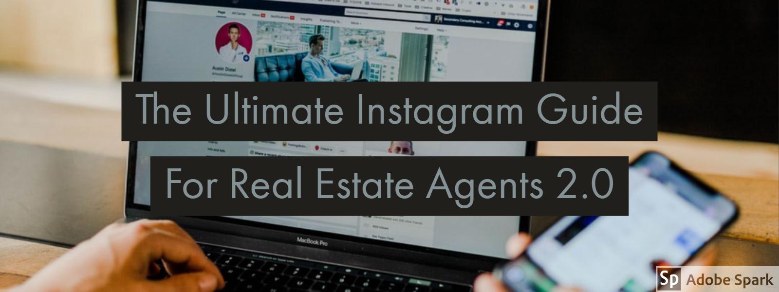 The Ultimate Instagram Guide For Real Estate Agents 2.0 Instagram  Facebook  Linkedin