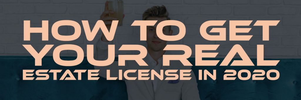 How To Get Your Real Estate License in 2020 Paul Argueta Real Estate Trainer Real Estate Coach Real Estate School - Copy
